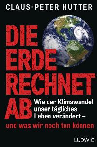 Claus-Peter Hutter - Die Erde rechnet ab. Rezension von Eckart Löhr